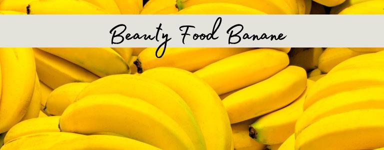 Beauty Food Banane