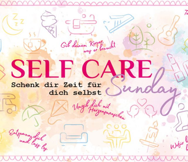 Für mehr Entspannung: good vibes only – Self Care Sunday
